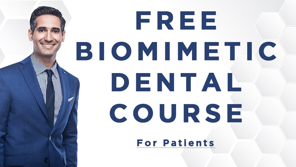Free Biomimetic Dental Course For Patients